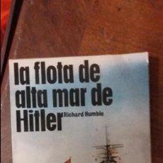 Militaria: LA FLOTA DE ALTA MAR DE HITLER. ED SAN MARTIN. Lote 52156140
