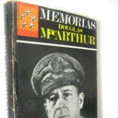 Militaria: MEMORIAS ,DOUGLAS MACARTHUR,1965,LUIS DE CARALT ED,REF MILITAR AZS5. Lote 52167660