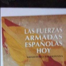 Militaria: LAS FUERZAS ARMADAS ESPAÑOLAS HOY. Lote 52198101