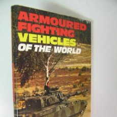 Militaria: VEHICLES OF THE WORLD WARSHIPS OF THE WORLD,BERNARD IRELAND,1977,IAN ALLAN ED,REF MILITAR BS3. Lote 90597854