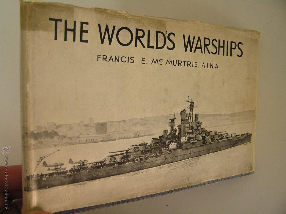 THE WORLD'S WARSHIPS,FRANCIS MACMURTRIE ,1944,SAMPSON LOW MARSTON ED,REF MILITAR BS3 (Militar - Libros y Literatura Militar)