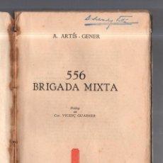 Militaria: 556 BRIGADA MIXTA. A.ARTIS - GENER. COLECCION CATALONIA, MEXICO 1945. ESCRITO EN CATALAN. LEER. Lote 52386056