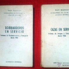 Militaria: CAZAS Y BOMBARDEROS EN SERVICIO, ED. SAN MARTIN 1ª EDICIÓN 1972 -2 VOLUMENES. Lote 52409176