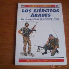 Militaria: OSPREY: CARROS DE COMBATE Nº 29: LOS EJERCITOS ARABES EN LAS GUERRAS DE ORIENTE MEDIO. Lote 54815684