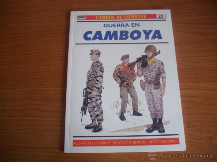 OSPREY: CARROS DE COMBATE Nº 20: GUERRA EN CAMBOYA (Militar - Libros y Literatura Militar)