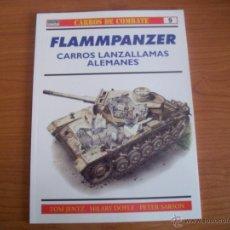 Militaria: OSPREY: CARROS DE COMBATE Nº 9: FLAMMPANZER, CARROS LANZALLAMAS ALEMANES. Lote 52998091