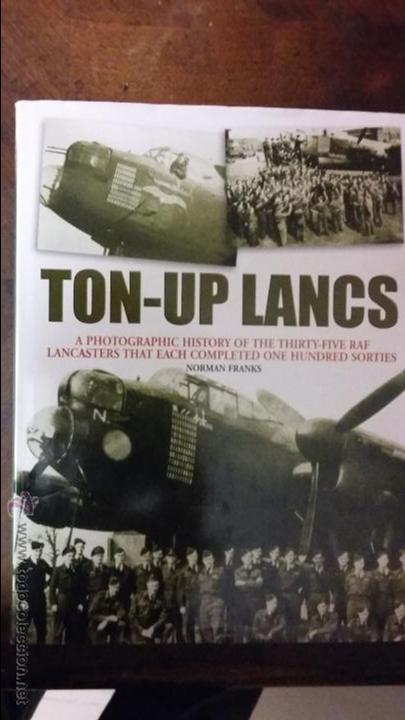 NORMAN FRANKS. TON-UP LANCS. (Militar - Libros y Literatura Militar)
