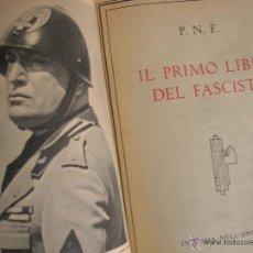 Militaria: IL PRIMO LIBRO DEL FASCISTA. PNF.. Lote 52545942
