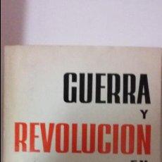 Militaria: GUERRA Y REVOLUCION EN ESPAÑA: 1936-1939. ED PROGRESO, MOSCU. Lote 52555628