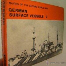 Militaria: GERMAN SURFACE VESSELS 2,LENTON,1966,MACDONALD ED,REF MILITAR BS7. Lote 52568805