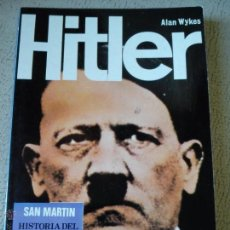 Militaria: -HITLER- ALAN WYKES (PERSONAJES, LIBRO Nº 3, 1980). Lote 52652847