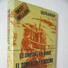 Militaria: EL SUMERGIBLE FANTASMA,SIMPSON,1977,ULTRAMAR ED,REF MILITAR BS2. Lote 52707487