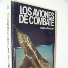 Militaria: LOS AVIONES DE COMBATE,KERSHAW,1979,FONTALBA ED,REF MILITAR BS2. Lote 52707855
