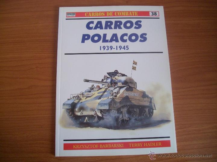 OSPREY: CARROS DE COMBATE Nº 38: CARROS POLACOS (Militar - Libros y Literatura Militar)