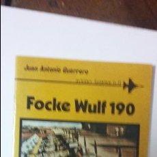 Militaria: FOCKE WULF 190. AVIONES FAMOSOS Nº 11. ED SAN MARTIN. Lote 52839901