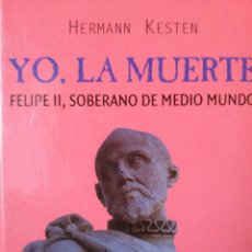 Militaria: YO. LA MUERTE. FELIPE II SOBERANO DE MEDIO MUNDO.. Lote 52840506