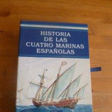 Militaria: HISTORIA DE LAS CUATRO MARINAS ESPAÑOLAS. VARIOS AUTORES. ED. SILEX 2001. 4 TOMOS. . Lote 52847725