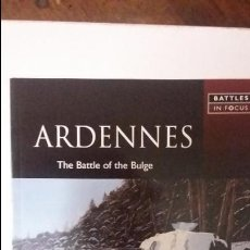 Militaria: ARDENNES 1944. THE BATTLE OF THE BULGE. COL. BATTLES IN FOCUS. ED BRASSEY'S. Lote 52860448