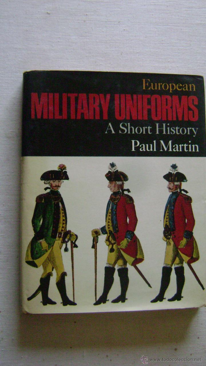 EUROPEAN MILITARY UNIFORMS.M-0655 (Militar - Libros y Literatura Militar)