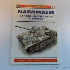 Militaria: OSPREY.FLAMMPANZER CARROS LANZALLAMAS ALEMANES.CARROS DE COMBATE 9. Lote 53013853