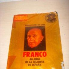 Militaria: LA ACTUALIDAD, FRANCO 40 AÑOS. Lote 53088109