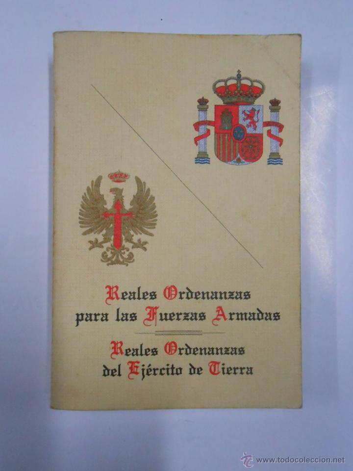 REALES ORDENANZAS PARA LAS FUERZAS ARMADAS REALES ORDENANZAS DEL EJÉRCITO DE TIERRA. TDK157 (Militar - Libros y Literatura Militar)
