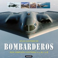 Militaria: ATLAS ILUSTRADO DE BOMBARDEROS. EDITORIAL SUSAETA. Lote 53144366