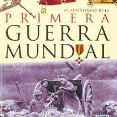 Militaria: ATLAS ILUSTRADO DE LA PRIMERA GUERRA MUNDIAL. EDITORIAL SUSAETA. Lote 53144529