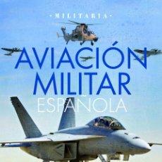 Militaria: AVIACIÓN MILITAR ESPAÑOLA. Lote 53145093