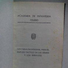 Militaria: DOCTRINA PARA EL EMPLEO DE LA ARMAS Y SERVICIOS. ACADEMIA DE INFANTERÍA. TOLEDO. 1961. ENCUADERNADO.. Lote 53164269