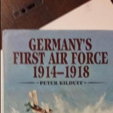 Militaria: GERMANY'S FIRST AIR FORCE 1914-1918. Lote 53238058
