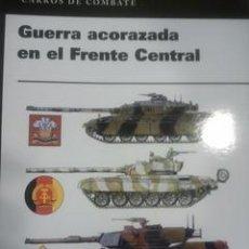 Militaria: GUERRA ACORAZADA EN EL FRENTE CENTRAL. CARROS DE COMBATE. Lote 53254551
