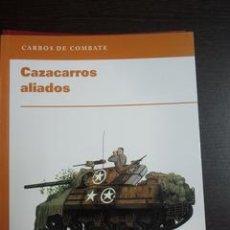 Militaria: CAZACARROS ALIADOS. CARROS DE COMBATE. Lote 53254724