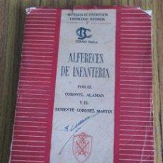Militaria: CURSO PARA ALFÉRECES DE INFANTERÍA MANUALES DE INSTRUCCIÓN PREMILITAR SUPERIOR 1945. Lote 53261634