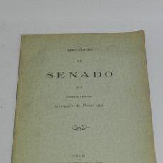 Militaria: EXPOSICION AL SENADO POR EL TENIENTE GENERAL MARQUÉS DE POLAVIEJA, TENIENTE GENERAL EN CUBA Y CAPITÁ. Lote 118347074