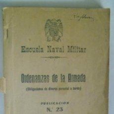 Militaria: ESCUELA NAVAL MILITAR . ORDENANZAS DE LA ARMADA ( OBLIGACIONES PERSONAL A BORDO ) , 1953. Lote 53301029