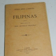 Militaria: LIBRO FILIPINAS, POR ENRIQUE ABELLA Y CASARIEGO, PRÓLOGO ESCRITO POR DON GONZALO REPARAZ, AÑO 1898 -. Lote 100579000