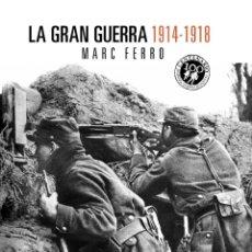 Militaria: LA GRAN GUERRA 1914-1918. Lote 53349690