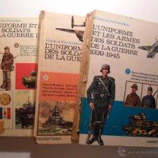 Militaria: L'UNIFORME ET LES ARMES DES SOLDATS DE LA GUERRE 1939-45 - UNIFORMES Y ARMAS -SEGUNDA GUERRA MUNDIAL. Lote 53377655