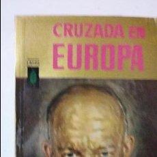 Militaria: EISENHOWER. CRUZADA EN EUROPA.. Lote 53433537