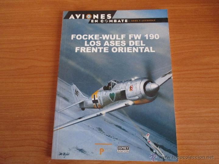 OSPREY AVIONES EN COMBATE: 24 - FOCKE-WULF FW 190 , LOS ASES DEL FRENTE ORIENTAL (Militar - Libros y Literatura Militar)