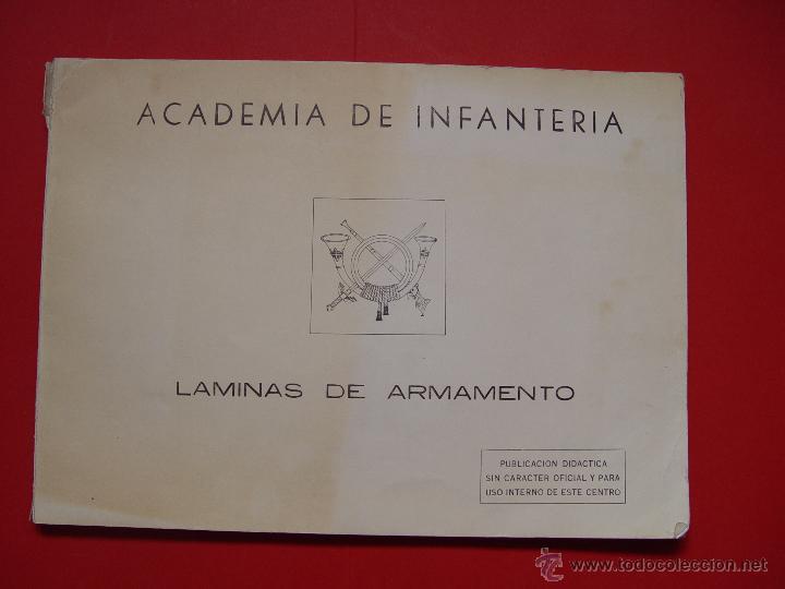 LIBRO LÁMINAS DE ARMAMENTO (ACADEMIA INFANTERÍA, 1970-80'S) DESCATALOGADO ¡ORIGINAL! (Militar - Libros y Literatura Militar)