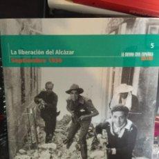 Militaria: LA LIBERACIÓN DEL ALCÁZAR. SEPTIEMBRE DE 1936. GUERRA CIVIL ESPAÑOLA. Lote 53558139