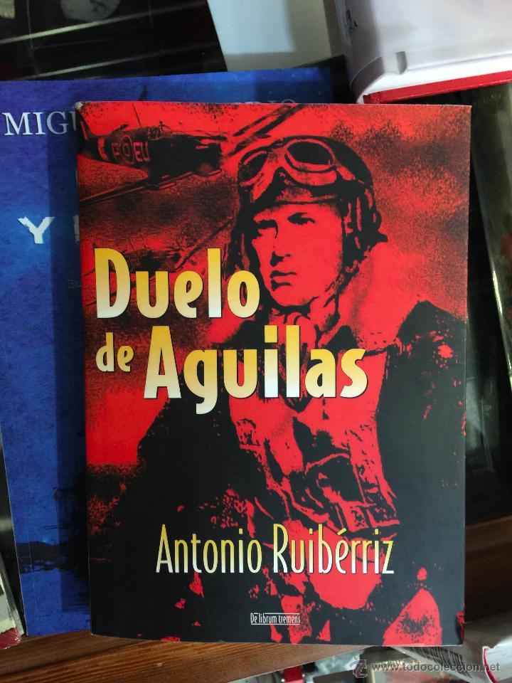 DUELO DE ÁGUILAS. BATALLA DE INGLATERRA (Militar - Libros y Literatura Militar)