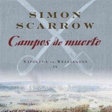 Militaria: CAMPOS DE MUERTE IV. WELLINGTON Y NAPOLEÓN. Lote 53606051