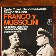 Militaria: FRANCO Y MUSSOLINI: POLÍTICA ESPAÑOLA EN LA II GM. Lote 53662586
