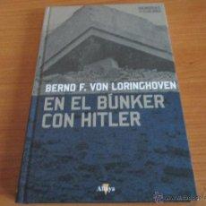 Militaria: MEMORIAS DE GUERRA ALTAYA: EN EL BUNKER CON HITLER (BERND F. VON LORINGHOVEN). Lote 53706559