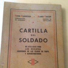 Militaria: ANTIGUO LIBRO CARTILLA DEL SOLDADO ESCRITO POR SESMA BENCOECHEA Y BLANCO CABEZÓN, AÑO 1944. Lote 53795037