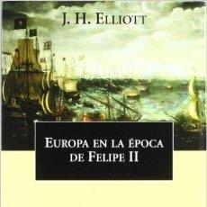 Militaria: EUROPA EN LA ÉPOCA DE FELIPE II. Lote 53983529