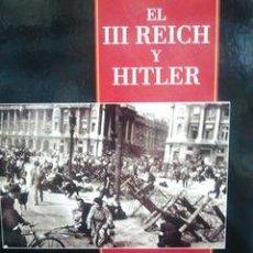 Militaria: EL III REICH Y HITLER. LA FORTALEZA EUROPEA. Lote 53985690